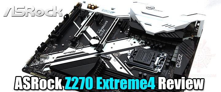 asrock z270 extreme4 review1 ASRock Z270 Extreme4 Review