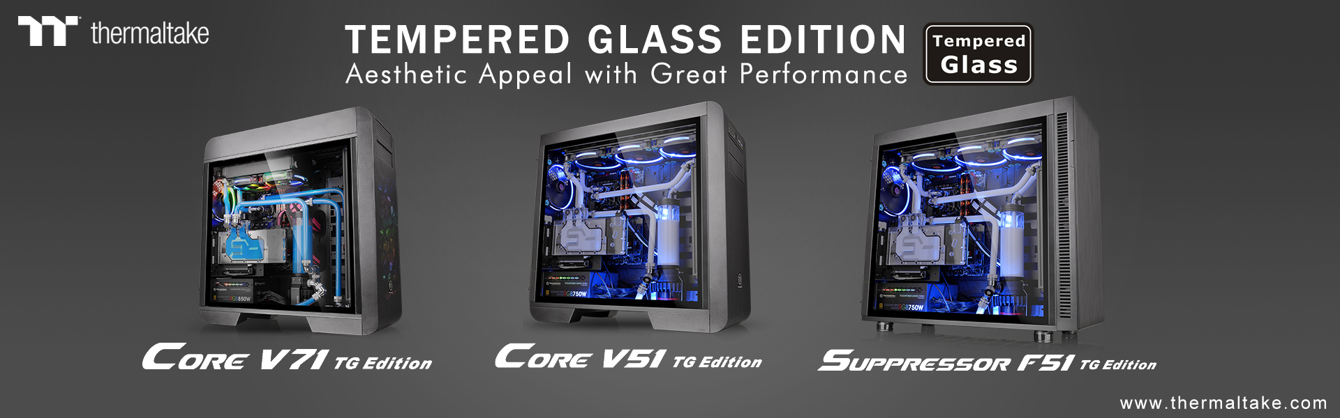 thermaltake launches new tempered glass edition chassis series core v71 core v51 suppressor f51 Thermaltake เปิดตัวเคสรุ่นใหม่ล่าสุด Core V71 Tempered Glass Edition Full Tower Chassis, Core V51 Tempered Glass Edition Mid Tower Chassis, และ Suppressor F51 Tempered Glass Edition Mid Tower Chassis พร้อมกระจกนิรภัยที่หนาถึง 4mm