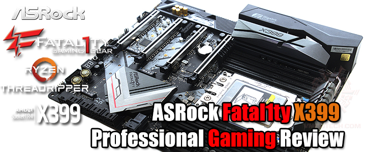 asrock fatal1ty x399 professional gaming review ASRock Fatal1ty X399 Professional Gaming Review