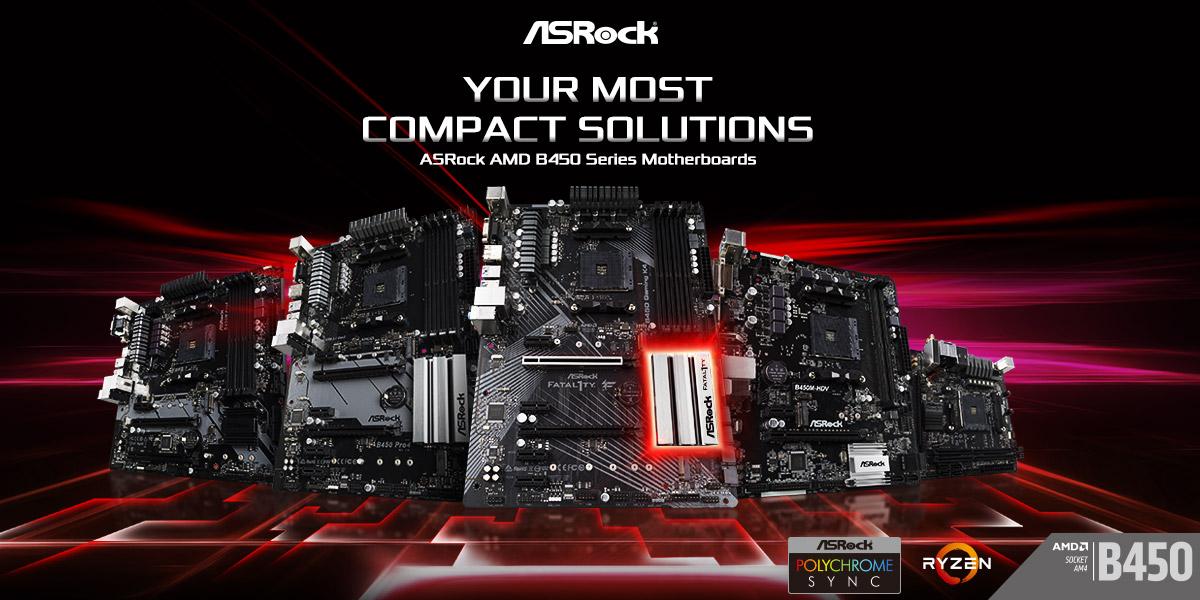 ASRock เปิดตัวเมนบอร์ด AMD B450 รุ่นใหม่ล่าสุดลงสู่ตลาดในราคาสุดคุ้ม
