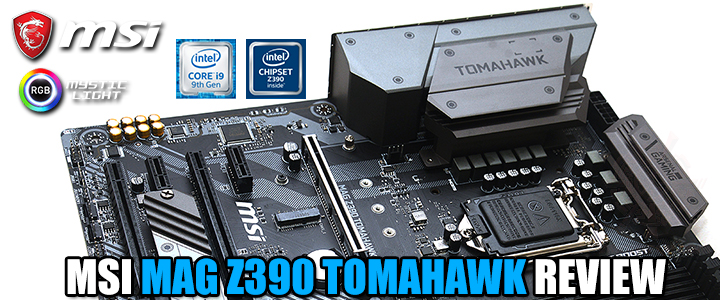 msi mag z390 tomahawk review MSI MAG Z390 TOMAHAWK REVIEW