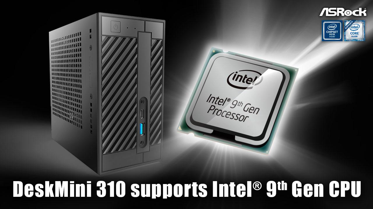 endeskmini 310 1280x720 20190331 ASRock เปิดตัว DeskMini 310 รองรับซีพียู Intel 9th GEN อย่างเต็มรูปแบบ
