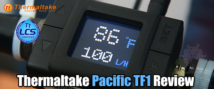 thermaltake pacific tf1 review Thermaltake Pacific TF1 Review