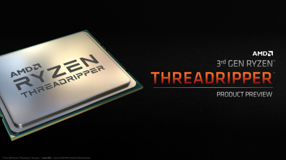 AMD เตรียมเปิดตัวซีพียู AMD 3rd GEN RYZEN THREADRIPPER รุ่นที่3 ทั้งหมด 2รุ่น AMD RYZEN THREADRIPPER 3960X 24C/48T , AMD RYZEN THREADRIPPER 3970X 32C/64T และเมนบอร์ด TRX40 Chipset รุ่นใหม่ล่าสุด