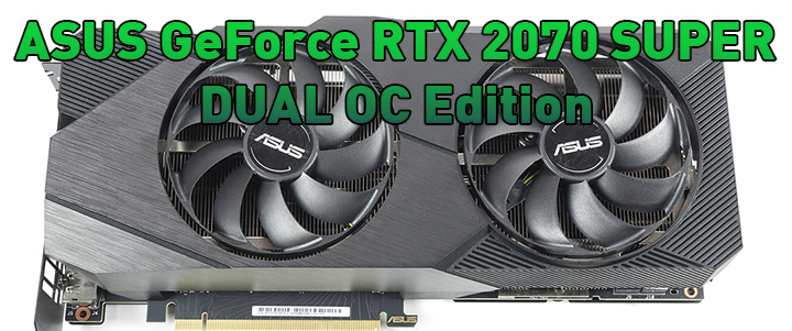 main1 ASUS GeForce RTX 2070 SUPER DUAL EVO OC Edition Review