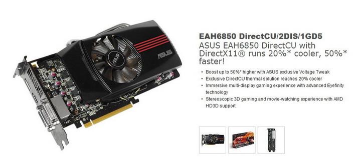 21 ASUS EAH6850 DirectCU 1GB DDR5