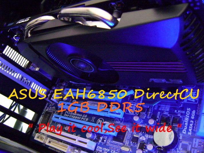 dsc046912 ASUS EAH6850 DirectCU 1GB DDR5