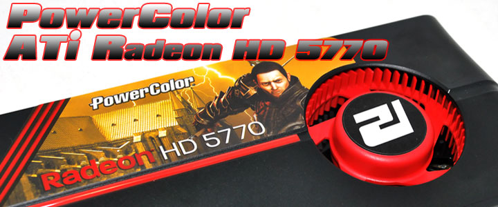 p 01 PowerColor Radeon HD 5770 Review