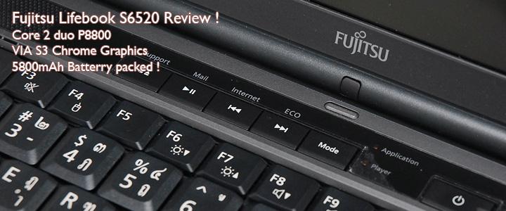 s6520 Review : Fujitsu Lifebook S6520