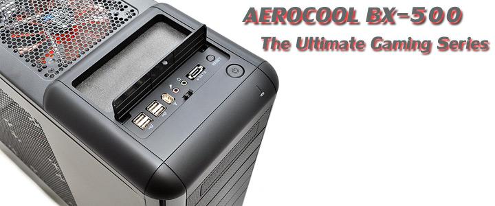 aerocool bx 500 1 AEROCOOL BX 500 Chassis