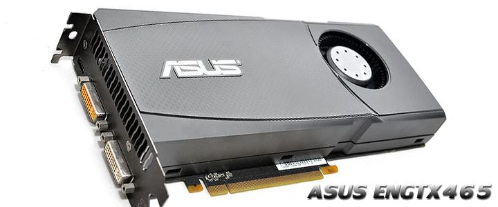 asus engtx465 ASUS ENGTX465 GeForce GTX 465 1GB GDDR5 Review