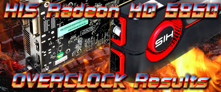 hd5850 1 HIS Radeon HD 5850 CrossfireX OVERCLOCK Results